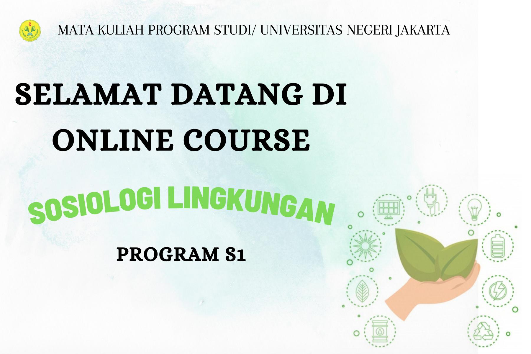 Sosiologi Lingkungan ( S1 Sosiologi, Prima Yustitia Nurul Islami, 140660016))