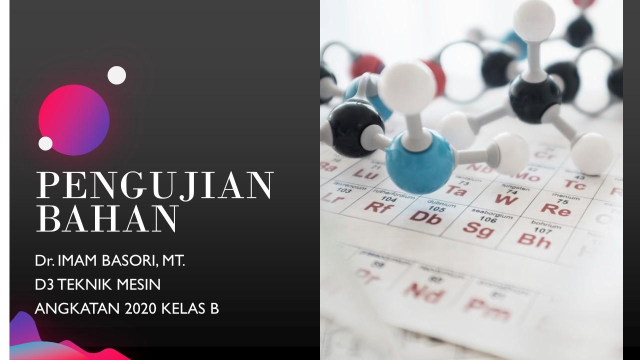 PENGUJIAN BAHAN-D3 MESIN-2020 B