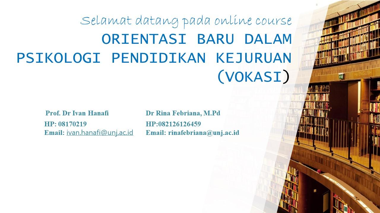 Orientasi Baru dalam Pendidikan Teknologi dan Kejuruan