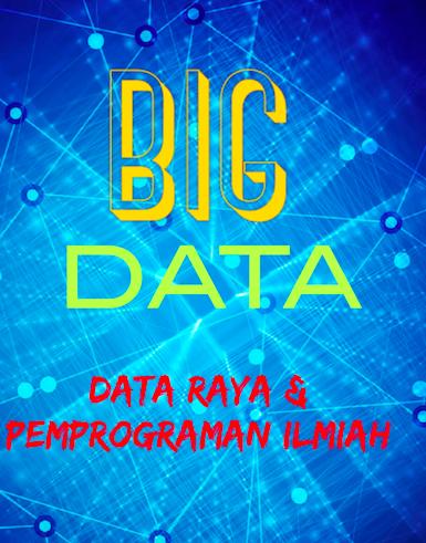 Data Raya dan Pemprograman Ilmiah